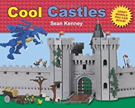 Cool Castles: Lego™ Models You Can Build (Sean Kenney's Cool Creations)