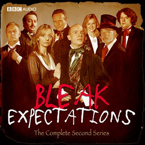 Bleak Expectations: The Complete Second Series cover art