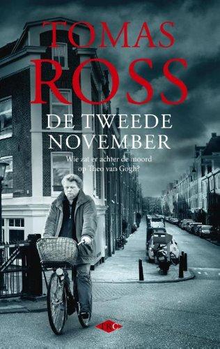 De tweede november: wie zat er achter de moord op Theo van Gogh? (Dutch Edition)