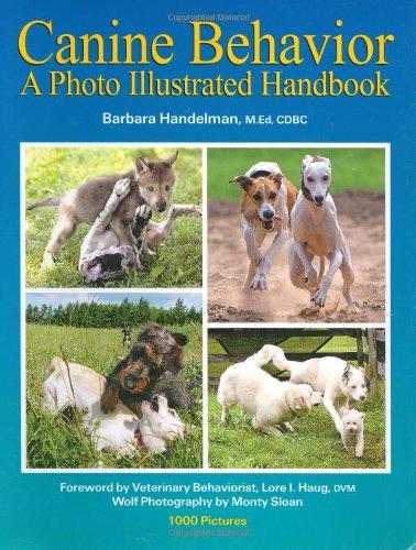 Canine Behavior: A Photo Illustrated Handbook