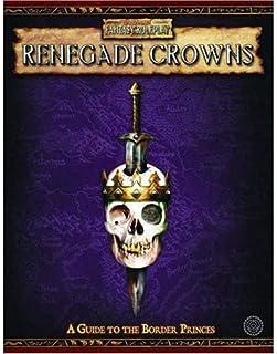 Renegade Crowns: Adventures Among The  Border Princes