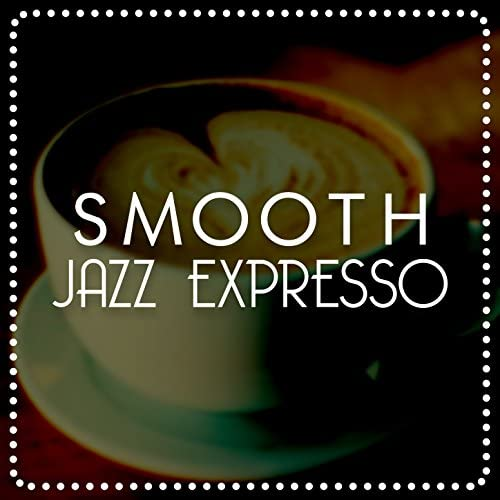 Coffeehouse Background Music, Collection & Smooth Jazz Café
