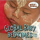 Global Baby Bedtimes (Global Babies)