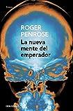 La nueva mente del emperador (Ensayo | Ciencia)