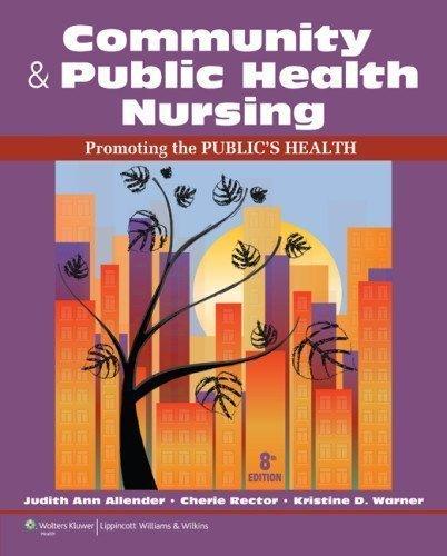 Community & Public Health Nursing: Promoting The Public's Health, 8Th International Edition