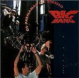 Songtexte von Os Paralamas do Sucesso - Big Bang