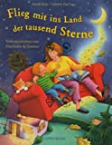 Astrid Mola: Flieg mit ins Land der tausend Sterne