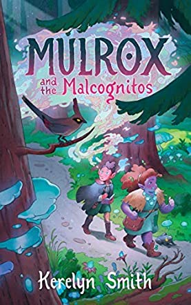 Mulrox and the Malcognitos
