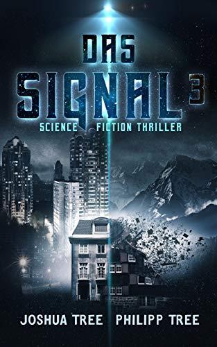 Das Signal 3: Science Fiction Thriller