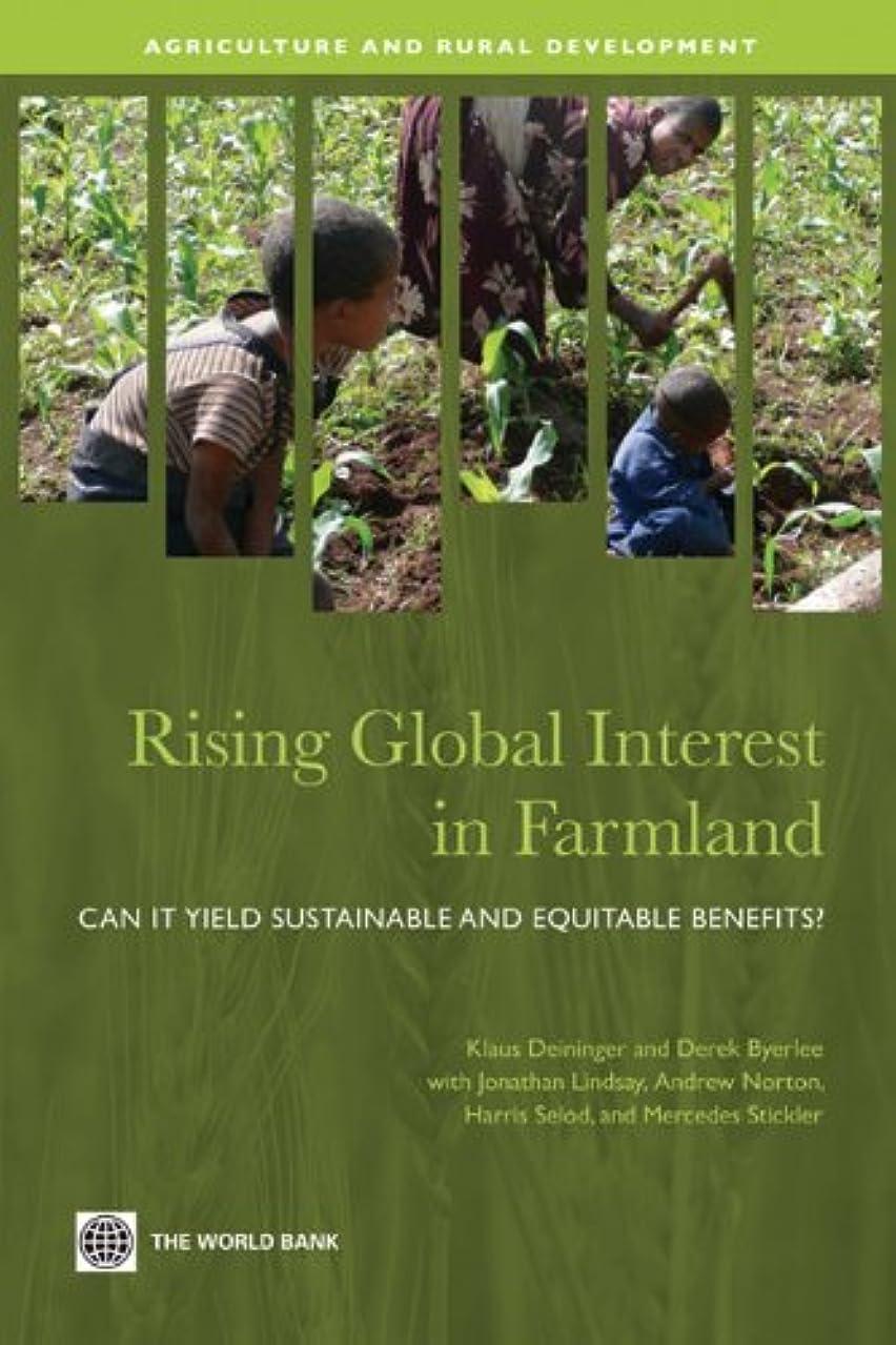 アイデアもちろん要求するRising Global Interest in Farmland (Agriculture and Rural Development Series) (English Edition)