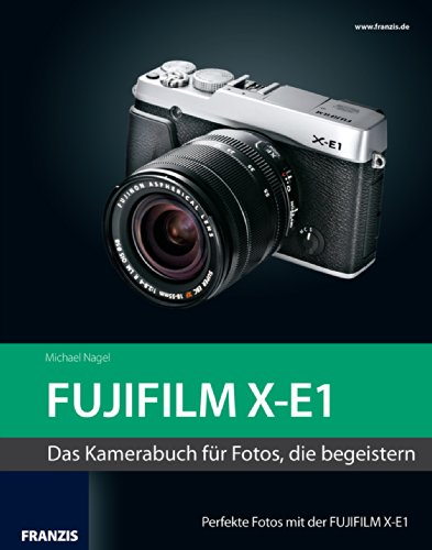 Kamerabuch FUJIFILM X-E1