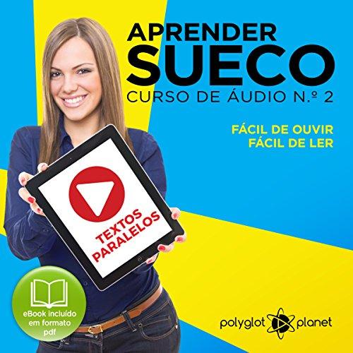 Aprender Sueco: Curso de Áudio de Sueco, No. 2 [Learn Swedish: Swedish Audio Course, Book 2] audiobook cover art