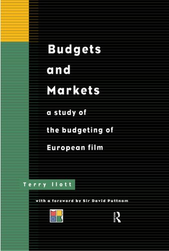 Budgets and Markets: A Study of the Budgeting of European Films (Blueprint) (English Edition)