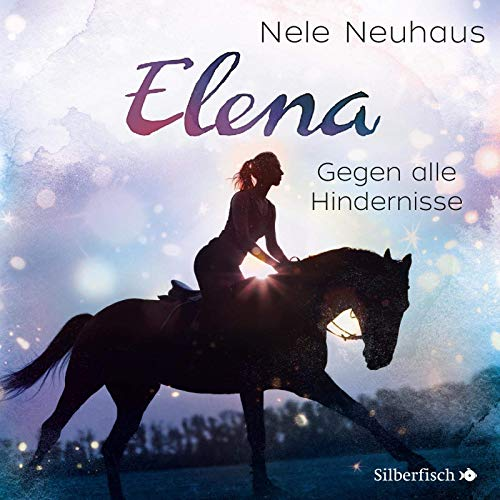 Elena 1: Elena - Ein Leben für Pferde: Gegen alle Hindernisse: 1 CD (1)
