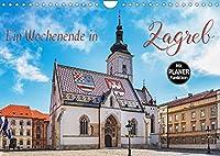 Ein Wochenende in Zagreb (Wandkalender 2022 DIN A4 quer): Zagreb - Kunst und Kultur erleben (Geburtstagskalender, 14 Seiten )