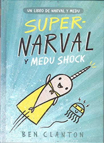 Supernarval y Medu Shock (Juventud Cómics)