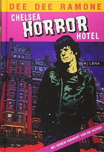 Chelsea Horror Hotel (27 BEASTIE BOOKS)