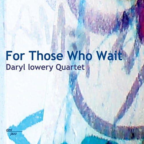 Daryl Lowery Quartet