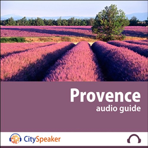 Provence (Audio Guide CitySpeaker) audiobook cover art
