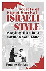 Book Review: Secrets Of Street Survival - Israeli Style