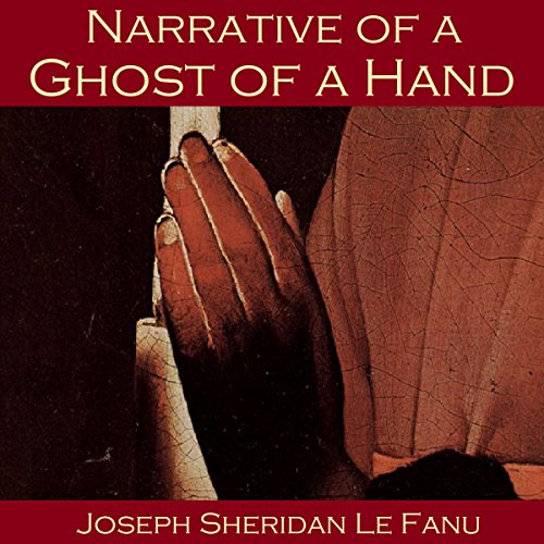 Narrative of a Ghost of a Hand audiobook cover art