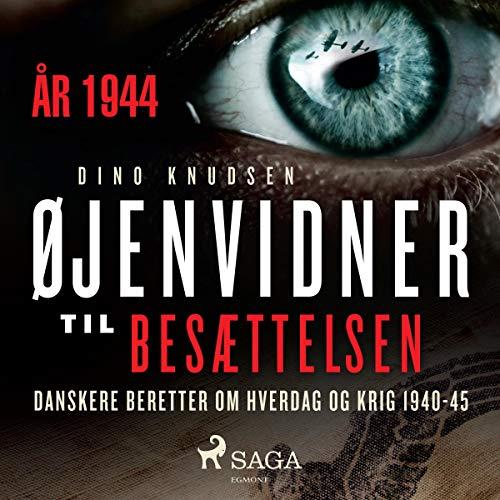 Øjenvidner til besættelsen - år 1944 cover art