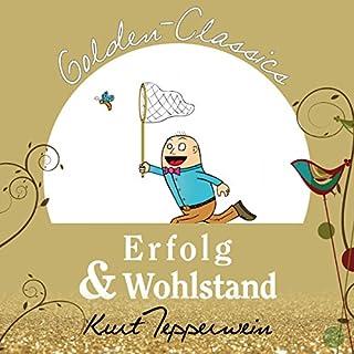 Erfolg und Wohlstand (Golden Classics) Titelbild