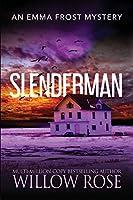 Slenderman (Emma Frost Mystery)