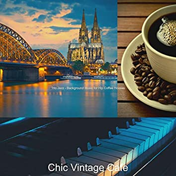 Trio Jazz - Background Music for Hip Coffee Houses