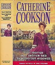 Tilly Trotter, Tilly Trotter Wed, Tilly Trotter Widowed