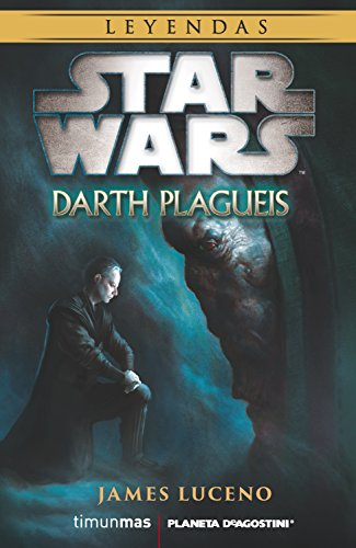Star Wars Darth Plagueis (novela) (Star Wars: Novelas)