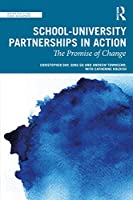 School-University Partnerships in Action: The Promise of Change (Teacher Quality and School Development)