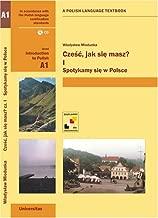 Czesc, jak sie masz? Spotykamy sie w Polsce (First Communicative Coursebook of Polish) (English and Polish Edition)