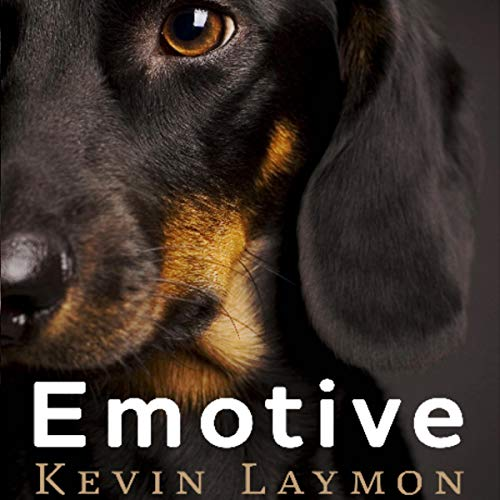 Emotive                   By:                                                                                                                                 Kevin Laymon                               Narrated by:                                                                                                                                 George Kuch                      Length: 7 hrs and 13 mins     3 ratings     Overall 4.0