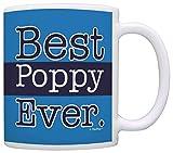 Fathers Day Mug for Grandpa Best Poppy Ever Grandpa Coffee Mug Tea Cup Blue