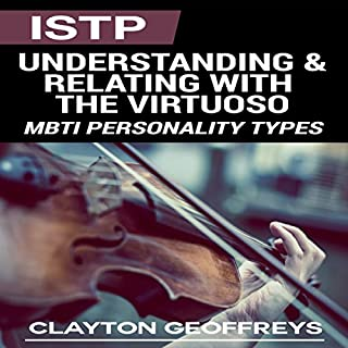 ISTP: Understanding & Relating with the Virtuoso cover art