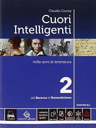 Cuori intelligenti. Ediz. blu. Per le Scuole superiori. Con e-book. Con espansione online (Vol. 2)