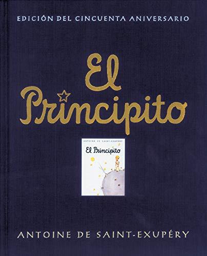 El principito (edición del cincuenta aniversario): .: . (Infantil)