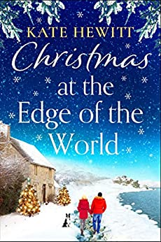 Christmas at the Edge of the World by [Kate Hewitt]