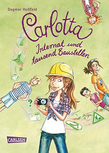 Carlotta 5: Carlotta - Internat und tausend Baustellen (5)