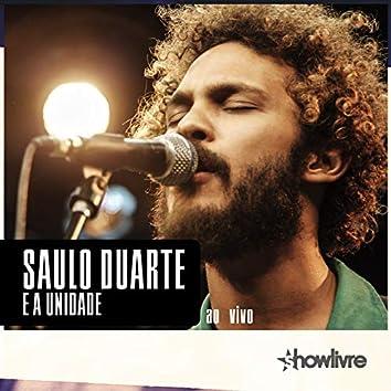 Saulo Duarte e a Unidade no Estúdio Showlivre, Vol. 2 (Ao Vivo)