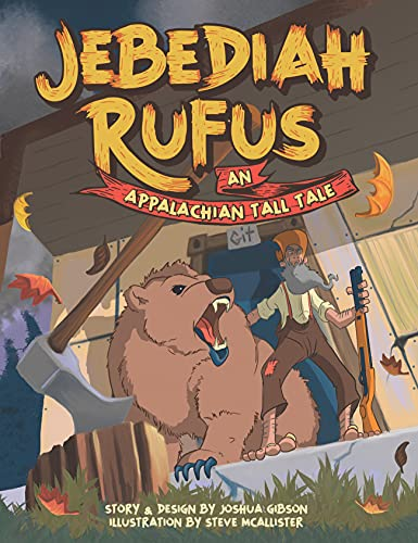 Jebediah Rufus: An Appalachian Tall Tale (Tall-ish Tales Book 1) (English Edition)