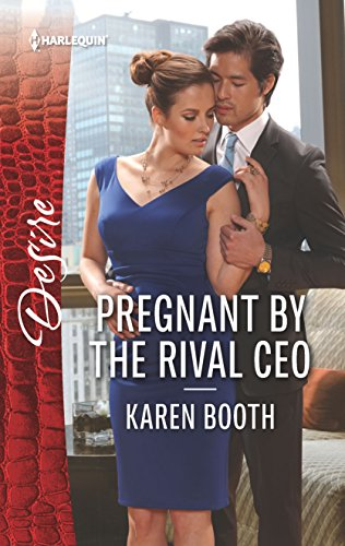 W85 Book] Free Download Pregnant by the Rival CEO (Harlequin Desire