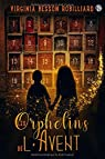 Les Orphelins de l'Avent par Besson Robilliard