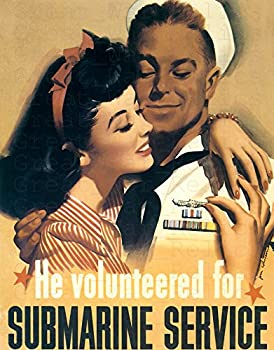 UpCrafts Studio Design AmericanWW2PropagandaPoster Size 11.7x16.5 inches - HE VOLUNTEERED for Submarine Service- WWII U-Boat Recruiting Recruitment Prints Reproduction