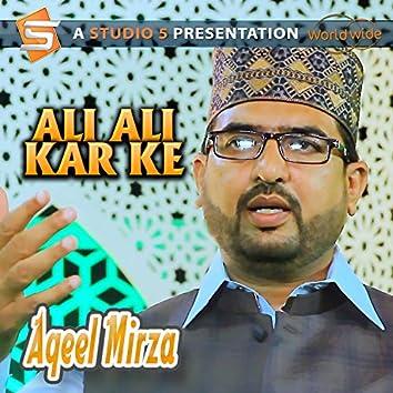 Ali Ali Kar Ke