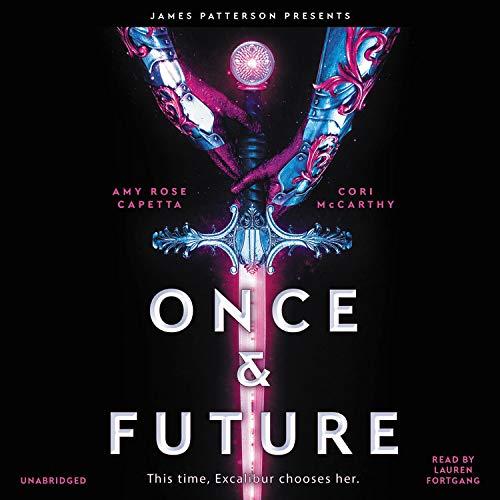 Once & Future Audiobook By Cori McCarthy, A. R. Capetta cover art