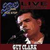 Live From Austin, TX: Dixie's Bar & Bus Stop von Guy Clark