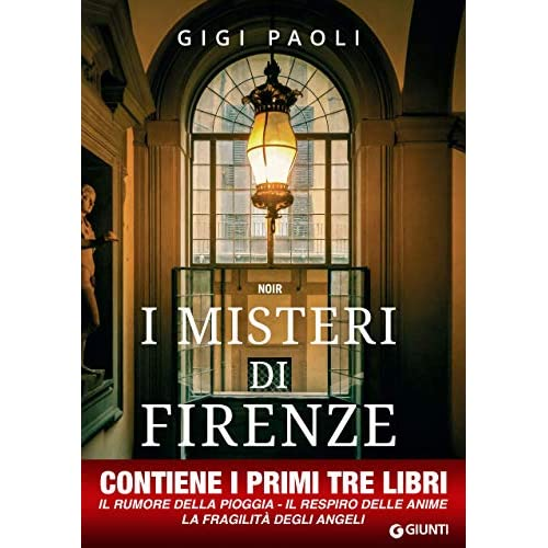 I misteri di Firenze: Le prime tre indagini di Carlo Alberto Marchi
