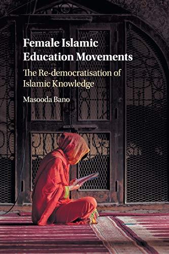 Female Islamic Education Movements: The Re-democratisation of Islamic Knowledge